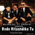 Bujanlau ft Darasa & One Six - Bado Nitaandika Tu