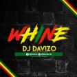 DJ DAVIZO - WHINE