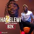 b2k - hatuelewi