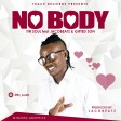 Tin Soul Ft. JACOBEATZ & GIFTED SON - NO BODY