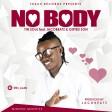 Tin Soul Ft. JACOBEATZ & GIFTED SON - NO BODY