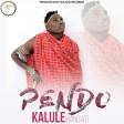 Kalule Mangati - PENDO