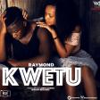 Raymond - Kwetu