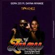 Gopa 255 Ft. Dayna Nyange - ZUZU
