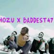 Whozu x Baddest 47  Pwaah