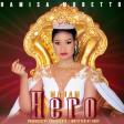 Hamisa Mobetto - Madam Hero