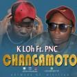 K.LOH Ft. P.N.C - Changamoto
