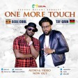 Bebe Cool Ft Tay Grin - One More Touch