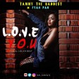 Tammy The Baddest Ft. FYAH PAN - LOVE YOU