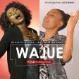 Beatrice Kitauli Ft Rose Muhando - Wajue