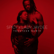 Lady JayDee X Spicy - Together Remix