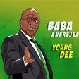 Young Dee - Baba Anarejea (hearthis.at)