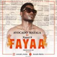 AVO MUSIC X NYUZI 9 - FAYAA