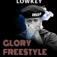 LowKey - GLORY FREESTYLE