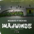 Msabato Ft. Rich kiss - Wajumbe