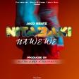 JACO BEATZ - Nitabaki Nawewe