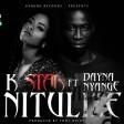K star Ft Dayna Nyange - Nitulize