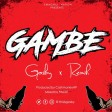 Gosby Ft. Remih - Gambe Clean