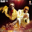 Rj The Dj Ft. Baraka Da Prince  -  Bora Iwe