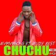 emmo g ft mudy bes - chuchuchu