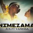Jux Ft Vanessa-Nimezama