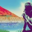 BeckaTittle - MUDA Mwingine Ft. Bloodgazza x Mkax Zion