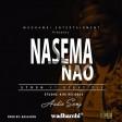 STOSH Ft. Mr. Beka Title - Nasema Nao
