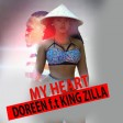 Doreen Ft. King Zilla - My HEART