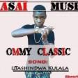 ommy classic- utashindwa kulala