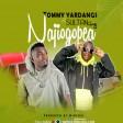 tommy yardangs ft sultan king - najiogopea