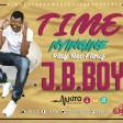 J.B.BOY - TIME NYINGINE